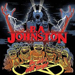 B.A Johnston - The Skid Is Hot Tonight  CD