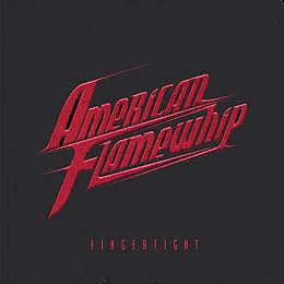 American Flamewhip - Fingertight  CD