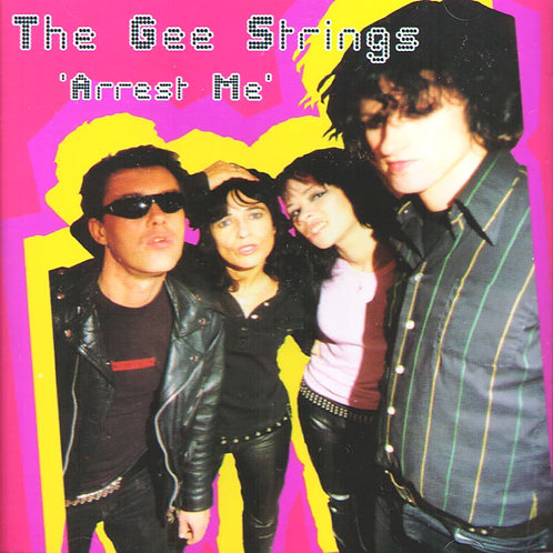Gee Strings- Arrest Me CD