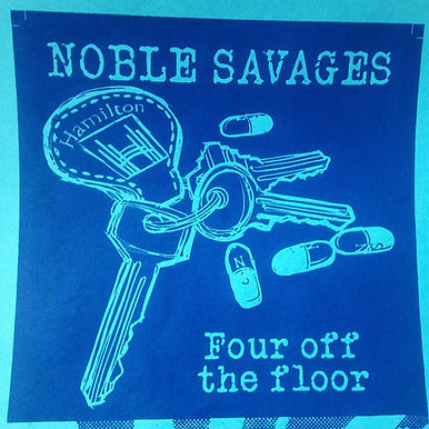 """Noble Savages - Four off the Floor  7"""""""