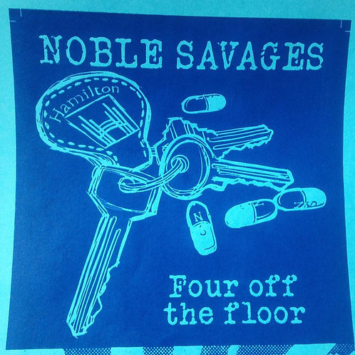 Noble Savages - Four off the Floor  7""