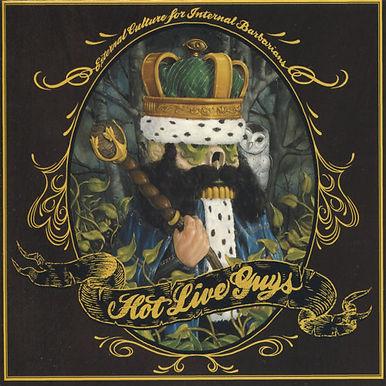 Hot Live Guys - External Culture for Internal Barbarians  CD