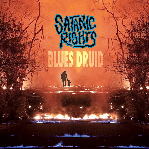 Satanic Rights - Blues Druid