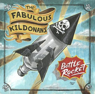 The Fabulous Kildonans - Bottle Rocket