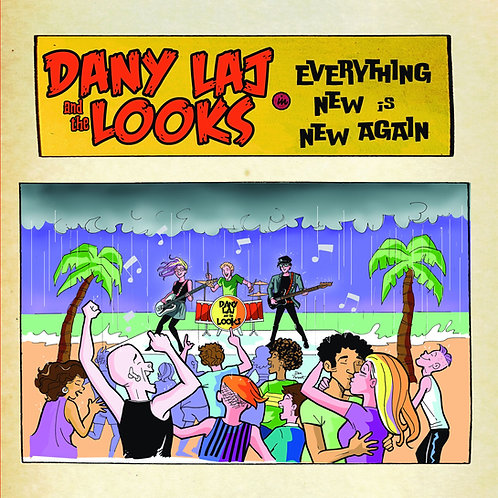 Dany Laj and the Looks - Everything New Is New Again