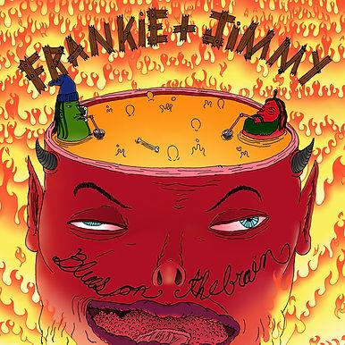Frankie & Jimmy - Blues On The Brain  CD