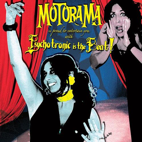 MOTORAMA -'Psychotronic Is The Beat!' CD