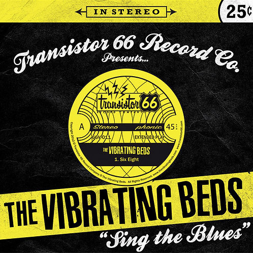 "The Vibrating Beds -""Sing the Blues"" 45"