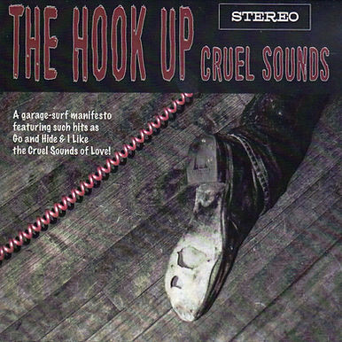 The Hook Up - Cruel Sounds