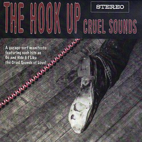 The Hook Up - Cruel Sounds