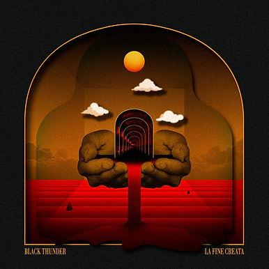 Black Thunder - La Fine Creata (Vinyl)
