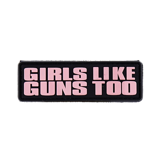 Girls Like Guns Too Rubber Morale Patch