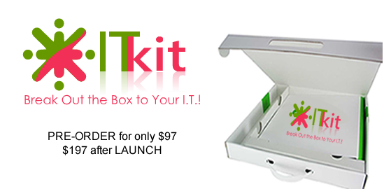 The ITKit™ - Pre-Order Special