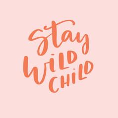 StayWildChild1.jpg