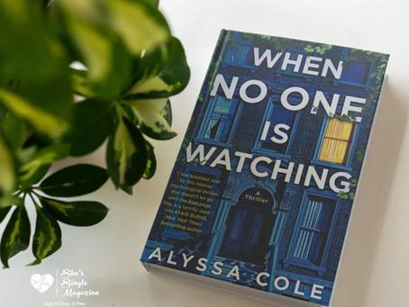Alyssa Cole: When No One is Watching