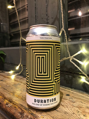 DURATION You End Up Where You Were 3% Table Beer