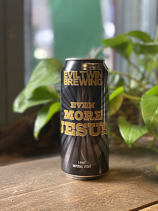 EVIL TWIN Even More Jesus 12% Imperial Stout