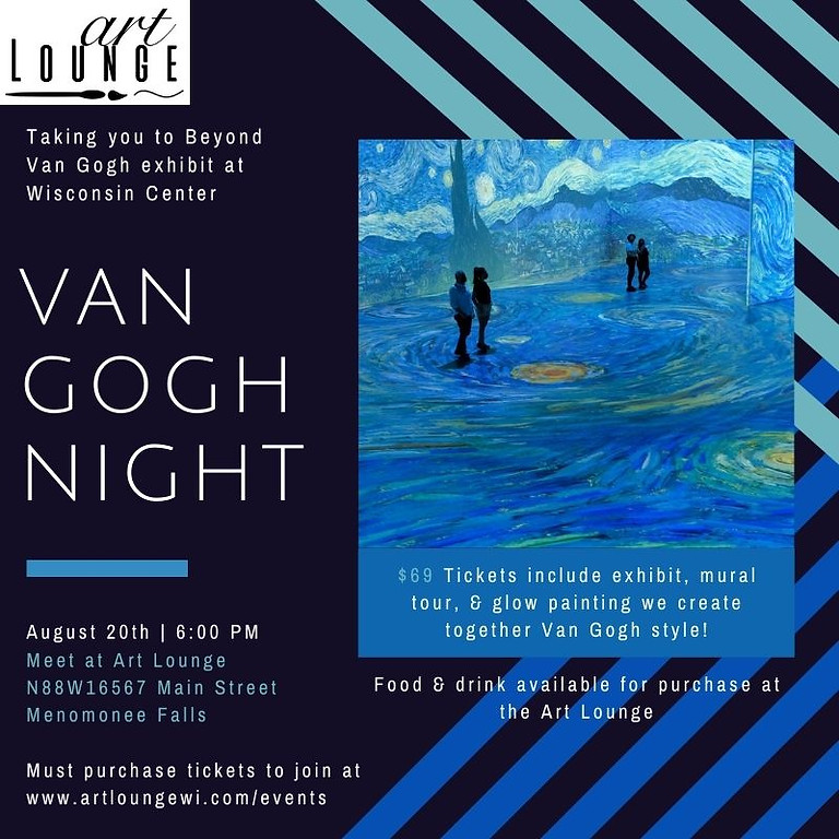 Van Gogh Night and party van to Wisconsin Center with Art Lounge