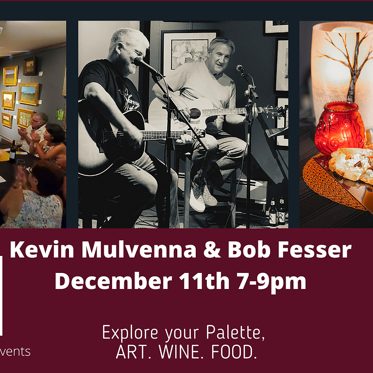Live Music night with Kevin Mulvenna and Bob Fesser