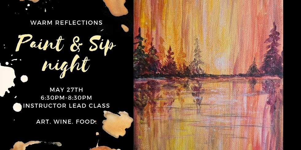 Warm Reflections Instructed Paint Event