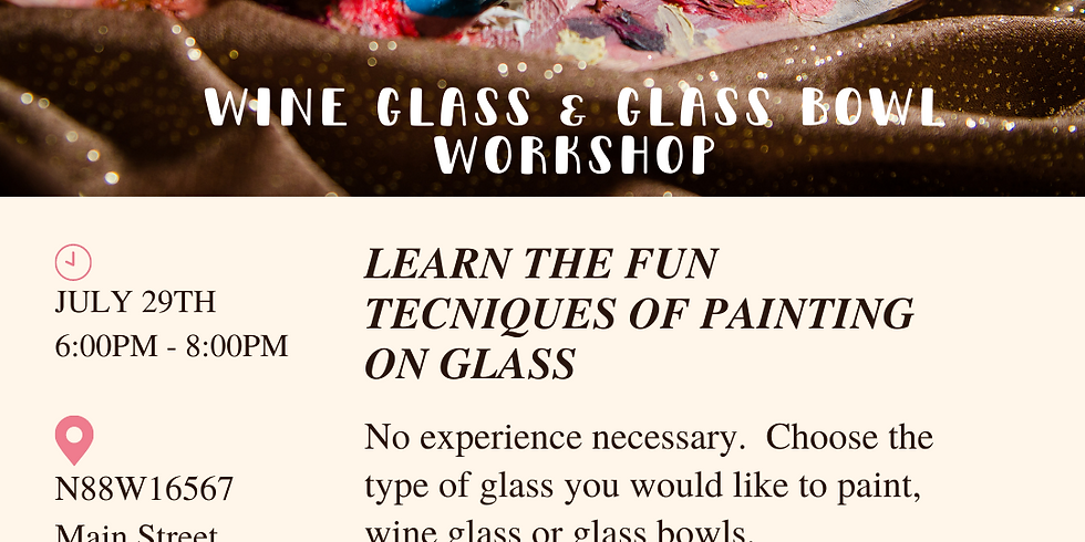 Wine Glass and Glass Bowl Workshop
