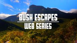 Bush Escapes Web Series