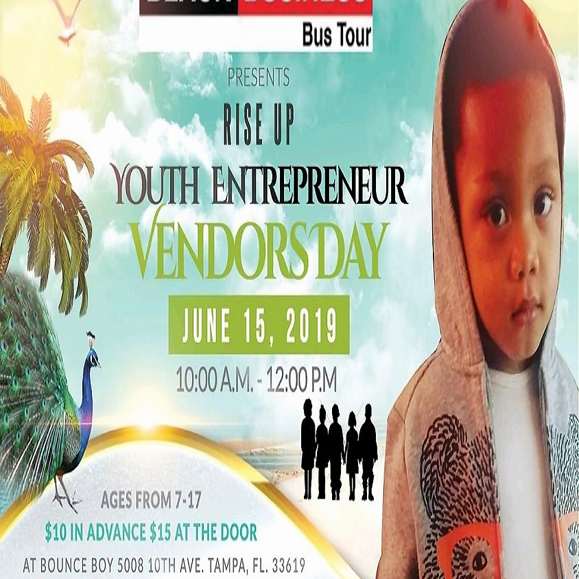 Black Business Bus Tour 2019... Rise Up Youth Entrepreneur