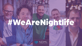 #WeAreNightlife Launches With NDML, NTIA, Alex Proud & More