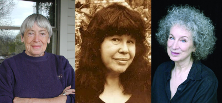 Ursula Le Guinn, Marge Piercy and Margaret Atwood