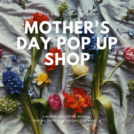 MOTHER'S DAY POP UP SHOP 2020 - LINDFIELD COFFEE WORKS