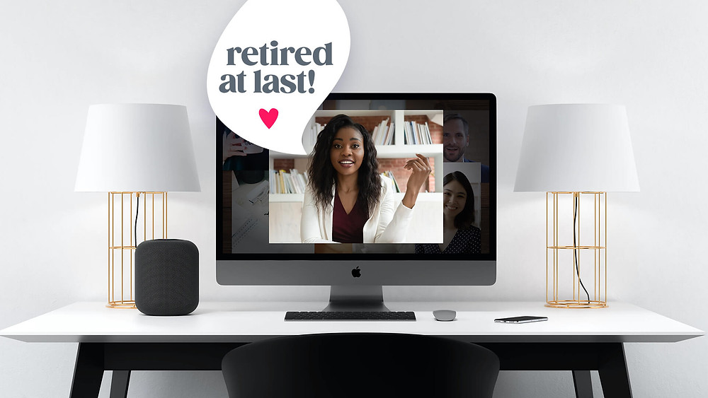 "a girl on a computer screen saying ""retired at last"""