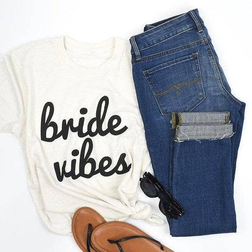 Bride Vibes Tee