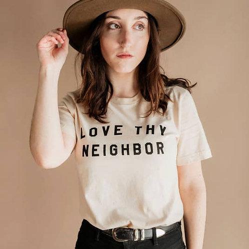 Love Thy Neighbor Tee