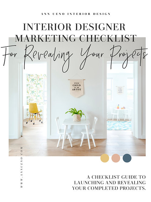 For Interior Designers! Marketing Checklist for Launching Your Project