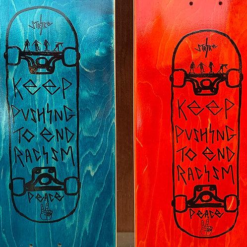 Keep Pushing Skateboard Deck