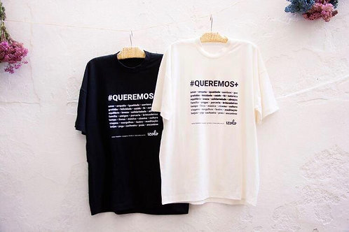 T-shirt #QUEREMOS+