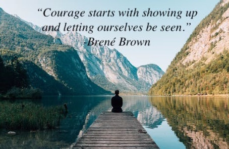 The Courage to be Seen