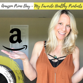 Amazon Prime Day - My Favorite Healthy Products