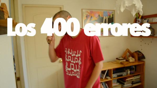 Los 400 Errores / Largometraje Experimental