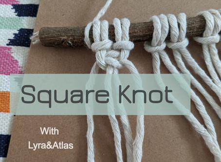 Square Knot Tutorial