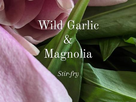 Magnolia and Wild Garlic stir-fry