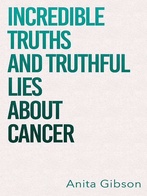 Incredible Truths and Truthful Lies