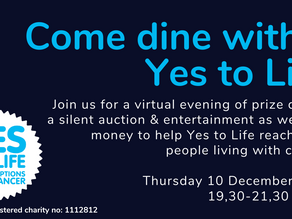 Come dine with...Yes to Life