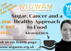 Next free Forum: a look at sugar and cancer with nutritionist and author Kirsten Chick
