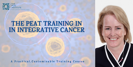 The PEAT Training in Cancer & Integrativ