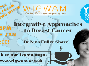 Our next free Forum: 'Integrative Approaches to Breast Cancer' with Dr Nina Fuller-Shavel