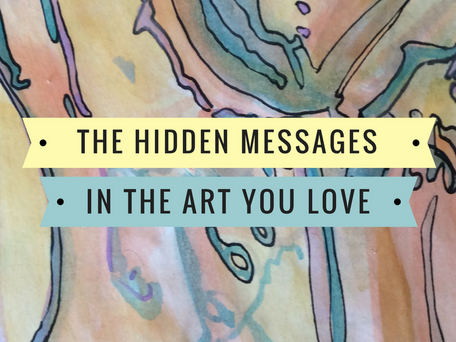 The hidden messages in the art you love...