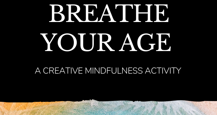 Breathe Your Age