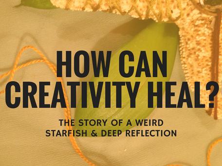 How Can Creativity Heal?
