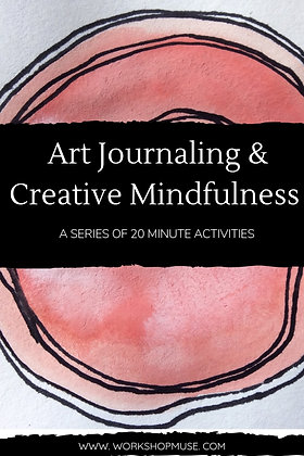 Art Journaling & Creative Mindfulness BUNDLE (4 Classes)